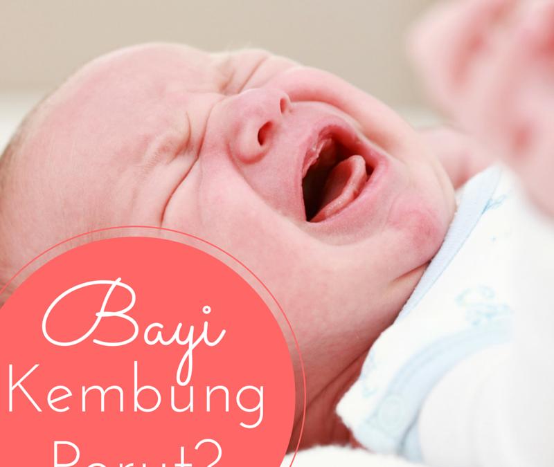 5 Petua Elak Bayi Kembung Perut.